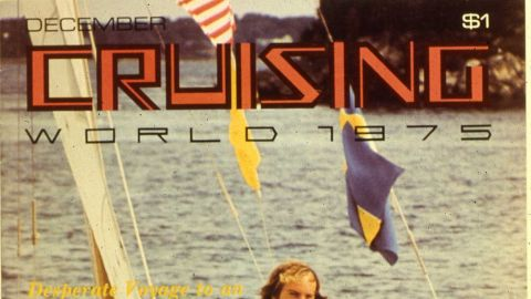"""The world-renowned boat builder wrote articles about his adventures for yachting magazine """"Cruising World"""" for more than 20 years, appearing on its cover in December 1975."""