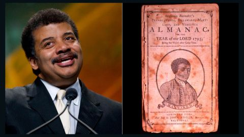 """A self-taught scientist and astronomer who hobnobbed with George Washington and Thomas Jefferson, Benjamin Banneker was a free black American who was a prolific almanac writer. He based his almanacs on his own astronomical, tidal and bee movement calculations. Popular astrophysicist <a href=""""http://www.haydenplanetarium.org/tyson/"""" target=""""_blank"""" target=""""_blank"""">Neil deGrasse Tyson</a> also loves science. He is the director of the Hayden Planetarium, won the NASA Exceptional Public Service Medal and frequently appears on satirical news and late-night talk shows to discuss the universe."""