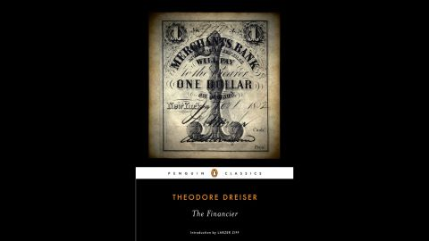 """Theodore Dreiser's 1912 novel, """"The Financier,"""" has some movie-friendly details -- it's even based on a scandalous true story -- but Hollywood has never tackled it."""