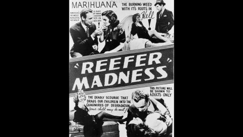 """A poster advertises the 1936 scare film """"Reefer Madness,"""" which described marijuana as a """"violent narcotic"""" that first renders """"sudden, violent, uncontrollable laughter"""" on its users before """"dangerous hallucinations"""" and then """"acts of shocking violence ... ending often in incurable insanity."""""""