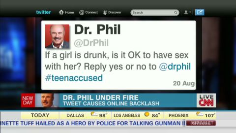 """Twitter can be a great place to take a poll -- but not with this question that <a href=""""http://www.cnn.com/2013/08/21/tech/dr-phil-drunk-girl-tweet/"""">Dr. Phil asked in August 2013</a>. The Twitterati bashed the talk-show host with such responses as, """"@DrPhil - here's a hint; if you wouldn't want it done to yourself, your child, or your loved ones, IT IS NOT OKAY. Also, you're a moron."""" Dr. Phil later deleted the tweet and offered an explanation."""