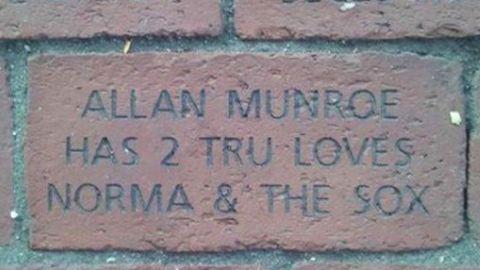 Allan Munroe has a commemorative brick at Fenway Park.