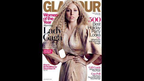 """Lady Gaga was featured on Glamour's December 2013 cover. Gaga received an award from the magazine at the annual Woman of the Year Awards and took the stage opportunity to speak about body issues and Photoshopping celebrities, using her cover photo as an example: """"I felt my skin looked too perfect,"""" she said, according to the Huffington Post. """"I felt my hair looked too soft. ... I do not look like this when I wake up in the morning. What I want to see is the change on your covers. When the covers change, that's when culture changes."""""""