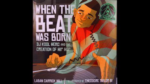 """When the Beat Was Born: DJ Kool Herc and the Creation of Hip Hop,"" illustrated by Theodore Taylor III, is the Coretta Scott King/John Steptoe New Talent Award winner."