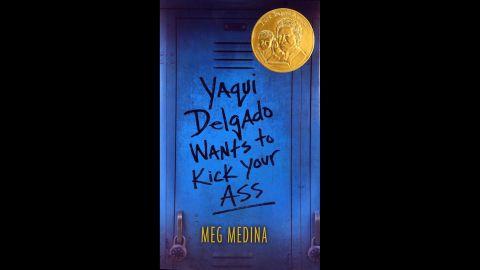 """Yaqui Delgado Wants to Kick Your Ass,"" written by Meg Medina, is the Pura Belpré author award winner."