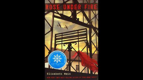 """Rose under Fire,"" written by Elizabeth Wein, is the winner of the Schneider Family Book Award for teens."
