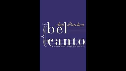 'Bel Canto' by Ann Patchett