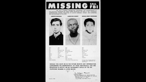 A 1964 FBI poster seeks information on the whereabouts of Andrew Goodman, James Earl Chaney and Michael Henry Schwerner. The three civil rights workers disappeared in rural Mississippi in the summer of 1964. Their bodies were found 44 days later. They had been tortured before they were murdered.