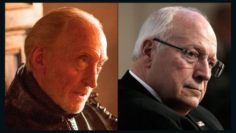 """<strong>Tywin Lannister / Dick Cheney:</strong> Tywin isn't king, but few doubt the cunning operator is the real power behind the iron throne. As """"the hand of the king,"""" he is willing to do anything to protect his family's power. Cheney never rode a horse in battle, but the former vice president had a reputation as a cold, backstage operator willing to use morally questionable methods -- torture or """"enhanced interrogation techniques"""" -- to protect his realm."""
