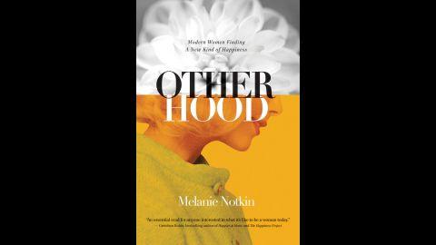 """The Otherhood"" is Melanie Notkin's latest book."