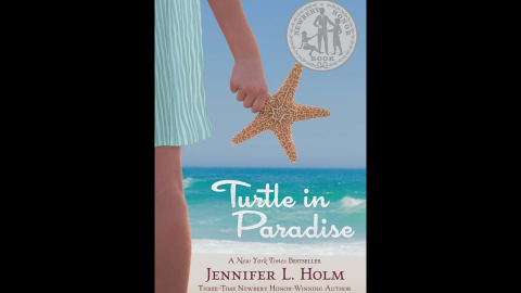 """For ages 8+, """"Turtle in Paradise"""" by Jennifer L. Holm centers around 11-year-old Turtle and her life in Key West, Florida, in the 1930s."""