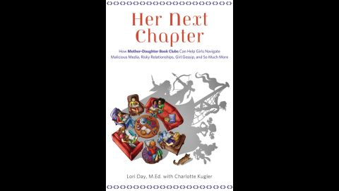"""""""Her Next Chapter"""" by Lori Day is a book about mother-daughter book clubs."""