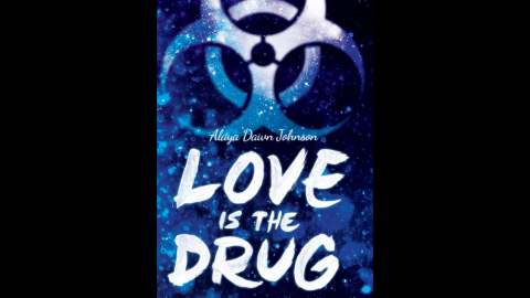 """Emily Bird might be privy to one of the biggest government scandals in Alaya Dawn Johnson's """"Love is the Drug."""" The only person she can trust with her secrets is Coffee, a drug-dealing conspiracy theorist. """"Johnson blends high school drama, cloak-and-dagger intrigue, race and class inequities, coming of age, and a passionate love story,"""" according to Publishers Weekly."""