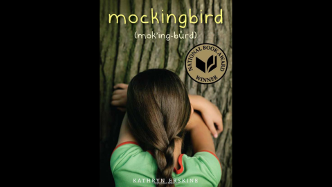 """Kathryn Erskine's National Book Award winner """"Mockingbird"""" tells the story of fifth-grader Caitlin, who has Asperger's syndrome and lives in a black and white world. But her life is shattered when her caring brother is killed in a school shooting and she has to figure out the world without him."""