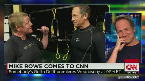cnn tonight mike rowe don lemon somebody's gotta do it _00013808.jpg