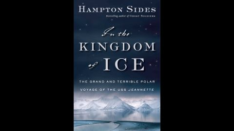 """Hampton Sides' """"In the Kingdom of Ice"""" takes us back to the 19th century's """"Arctic Fever,"""" when New York Herald owner James Gordon Bennett financed an expedition to the North Pole that included a crew of 32 men and a leader in an officer named George Washington DeLong. But when disaster struck two years into the trip, the crew found themselves stranded and fighting for their lives. <a href=""""http://www.latimes.com/books/jacketcopy/la-ca-jc-hampton-sides-20140803-story.html"""" target=""""_blank"""" target=""""_blank"""">To the Los Angeles Times</a>, Sides' capturing of this tale """"is a masterful work of history and storytelling."""""""