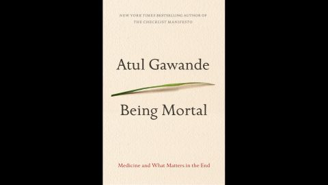 """In his latest work, surgeon and New Yorker staff writer Atul Gawande explores not what it would take to extend our lives, but what would give us better, more comfortable deaths. Through an examination of end-of-life care, including hospice and assisted living, Gawande probes for solutions that would ensure we all live life to the fullest, right up until the very end. Obviously, this is a difficult and sensitive topic, and the <a href=""""http://www.chicagotribune.com/lifestyles/books/ct-prj-being-mortal-atul-gawande-20141010-story.html#page=2"""" target=""""_blank"""" target=""""_blank"""">Chicago Tribune was frank</a> in its review when it said that """"'Being Mortal' is not an easy read."""" But, the review continued, """"it is essential."""""""
