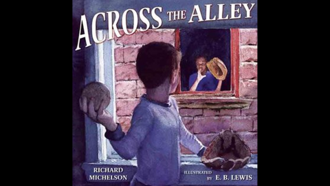 """""""Across the Alley,"""" written by Richard Michelson and illustrated by E.B. Lewis, tells the story of an African-American child and Jewish child who develop a secret friendship."""