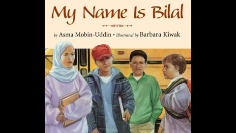 """""""My Name is Bilal,"""" written by Asma Mobin-Uddin and illustrated by Barbara Kiwak, is the story of a boy teased by his classmates for being Muslim, and wondering if he should go by another name, Bill."""