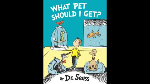 """""""<a href=""""http://www.amazon.com/What-Pet-Should-Classic-Seuss/dp/0553524267"""" target=""""_blank"""" target=""""_blank"""">What Pet Should I Get?</a>"""", the first new, original book by Dr. Seuss in 25 years, was published in July 2015. Its first printing was increased from 500,000 to 1 million. The author's most popular books serve as graduation gifts, read-alouds for children, parody fodder for politicians and inspiration for big Hollywood films."""