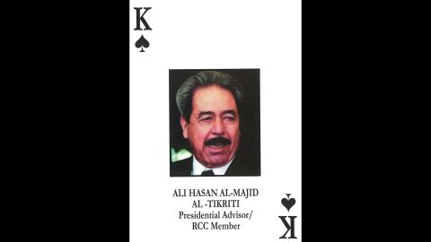 Ali Hasan al-Majid<br />Revolutionary Command Council / Commander, Ba'ath Party Regional Command / Head Of Central Workers Bureau<br />August 21, 2003: Captured and sentenced to death in four separate trials.<br />January 25, 2010: Executed.