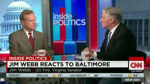 NewDay Inside Politics: Jim Webb reacts to Baltimore_00011203.jpg