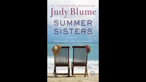 """<strong>""""Summer Sisters.""""</strong> Who knew that renowned children's author Judy Blume adored summer? """"Summer is my season, the season I wait for the rest of the year,"""" she wrote on her website. """"You can live a lifetime in a summer, especially when you're young.""""  Fans of her adult literature can experience her love through <a href=""""http://www.judyblume.com/books/adult/summer.php"""" target=""""_blank"""" target=""""_blank"""">""""Summer Sisters,"""" </a>her 2003 novel following the friendship of two young women from ages 12 to 30 through their summers together."""