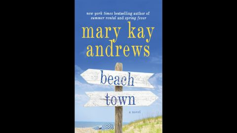 """<strong>""""Beach Town."""" </strong>Mary Kay Andrews' latest book pits a down-on-her-luck movie location scout looking for the perfect beach town location against the environmentally aware mayor of a small """"undiscovered"""" Florida beach town. The main characters in <a href=""""http://marykayandrews.com/the-books/books-by-mary-kay-andrews/beach-town/"""" target=""""_blank"""" target=""""_blank"""">""""Beach Town"""" </a>have polar opposite agendas, except for one issue: They find each other incredibly attractive. (Make your own daiquiris for this one.)"""