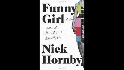"""<strong>""""Funny Girl."""" </strong>Nick Hornby may be well-known for """"Fever Pitch,"""" """"High Fidelity"""" and """"About a Boy"""" and the movies that were based on them. But his latest book, <a href=""""http://www.nickhornbyofficial.com/books/funny-girl/"""" target=""""_blank"""" target=""""_blank"""">""""Funny Girl,""""</a> is a delight as well. """"Funny and fast moving, perceptive and sharp,"""" says the Los Angeles Times, which recommends the novel about a 1960s ingenue in London transformed into a television starlet. Along the way, readers will appreciate the characters gathered around her."""