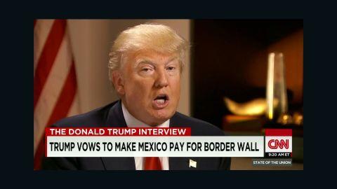 donald trump mexico immigration wall intv tapper sotu_00013814.jpg