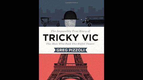 """""""A picture book biography of the con man known as Tricky Vic, a man who 'sold' the Eiffel Tower in 1925 to a scrap metal dealer among other scams, this little-known figure in history is a fun way to introduce early readers to the concept that truth can be stranger than fiction and just as exciting to read,"""" Wilson said. Nonfiction, ages 7-9."""