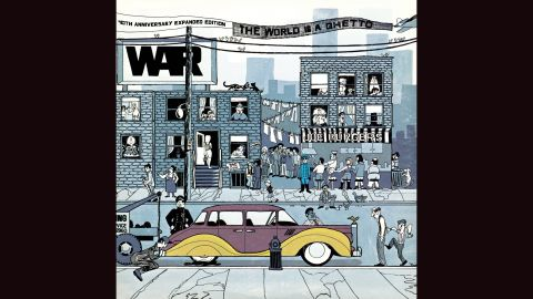 """<strong>""""The World Is a Ghetto,"""" War</strong>: The loose and socially conscious California funk of War made for a terrific sketch of urban life, and the cover of the band's 1972 album -- Howard Miller's drawing of a luxury car with a flat tire amid the clotheslines and apartments of an inner-city streetscape -- was a nice representation."""