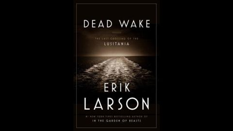 """In """"Dead Wake: The Last Crossing of the Lusitania"""" by Erik Larson, the rules of war would change forever. Larson's book took the award in the history and biography category."""