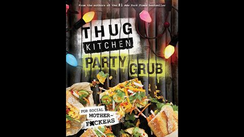 """After their first book became a hit last year, """"Thug Kitchen"""" creators Matt Holloway and Michelle Davis decided to follow up with """"Thug Kitchen Party Grub: For Social Motherf*ckers."""" It's fun, it's vegan, and yes, there's cursing."""