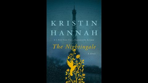"""Popular thriller writer Kristin Hannah turns to historical fiction in """"The Nightingale"""" to tell the story of two sisters serving in France's underground during World War II.<br />"""
