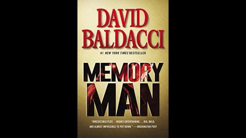 """A sports injury has a searing side effect for the police detective in David Baldacci's """"Memory Man,"""" at No. 5 on the list. He can't forget anything, and that becomes a curse when his family is murdered. Yet this power may be essential to solving the crime."""