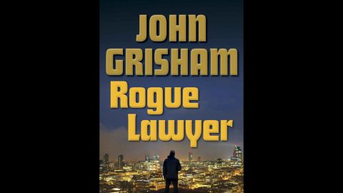 """John Grisham's latest lawyer working around the law, Sebastian Rudd, doesn't much care for working well with others in """"Rogue Lawyer,"""" coming in at No. 7 on Amazon's list. Rudd defends folks no one else will touch, all from the comfort of his bulletproof van."""