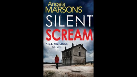 """The first book in British author Angela Marsons' Detective Inspector Kim Stone series, """"Silent Scream"""" details a killing spree that lasts decades. Of course Stone has her own demons, which she must confront before it's too late."""