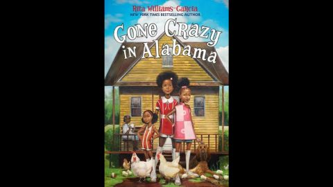 """<strong>Coretta Scott King (Author) Book Award</strong>, recognizing an African-American author and illustrator of outstanding books for children and young adults: """"Gone Crazy in Alabama,"""" written by Rita Williams-Garcia."""