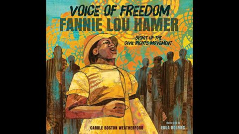 """<strong>Coretta Scott King - John Steptoe New Talent Illustrator Award:</strong> """"Voice of Freedom: Fannie Lou Hamer, Spirit of the Civil Rights Movement,"""" illustrated by Ekua Holmes and written by Carole Boston Weatherford."""