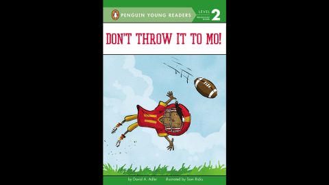"""<strong>Theodor Seuss Geisel Award</strong> for the most distinguished beginning reader book: """"Don't Throw It to Mo!,"""" written by David A. Adler and illustrated by Sam Ricks."""