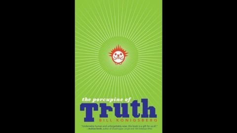 """The other was """"The Porcupine of Truth,"""" written by Bill Konigsberg."""