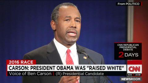 Carson Obama raised white politico nr_00003205.jpg