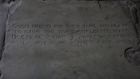 """Part of the inscription on Shakespeare's grave reads: """"Blessed be the man that spares these stones, and cursed be he that moves my bones"""""""