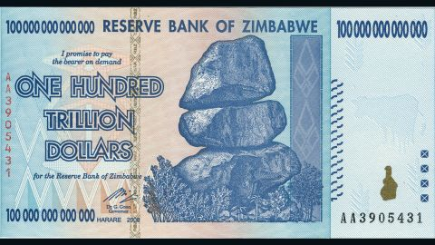 A photo of a one hundred trillion dollar note, issued by Zimbabwe's central bank after hyperinflation. Zimbabwe now uses US currency.