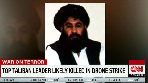 taliban leader mullah mansour u.s. airstrike walsh newday_00000805.jpg