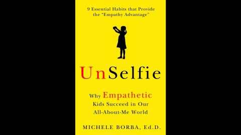 "Michele Borba's latest book is ""UnSelfie."""
