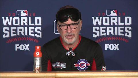 Chicago Cubs World Series win joe maddon presser sot_00000104.jpg