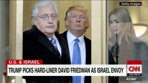 Trump Israel ambassador Labott pkg_00003611.jpg