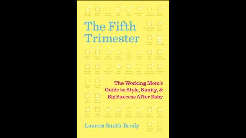 """""""The Fifth Trimester"""" includes tips and advice for new mothers returning to work."""